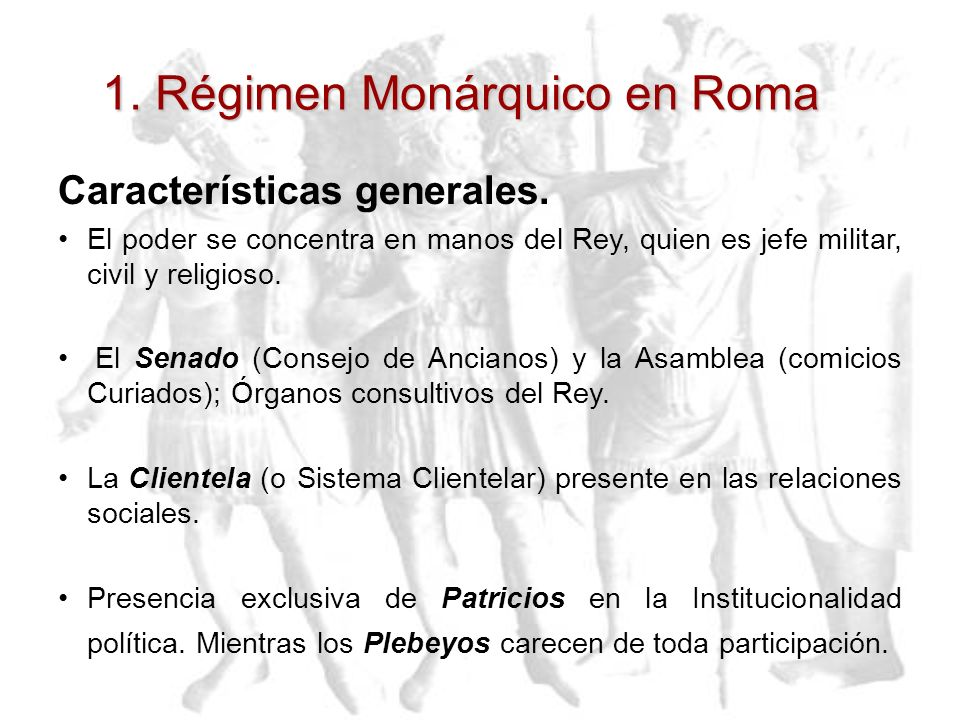 1. Régimen Monárquico en Roma