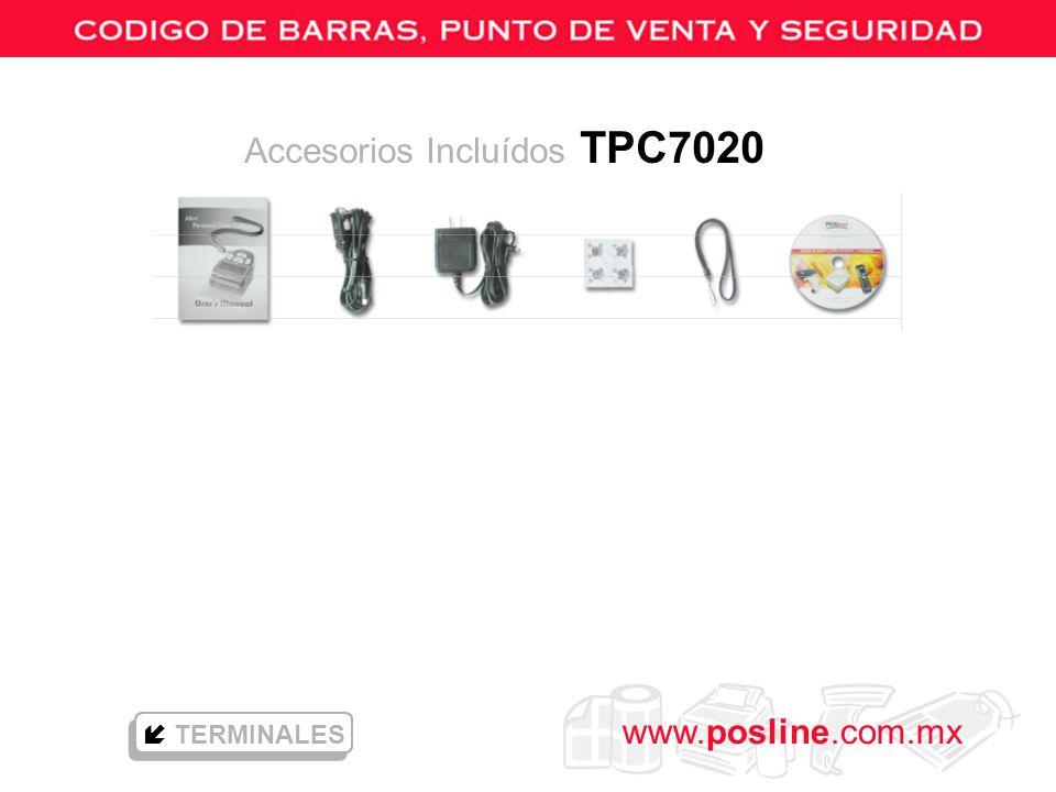 Accesorios Incluídos TPC7020
