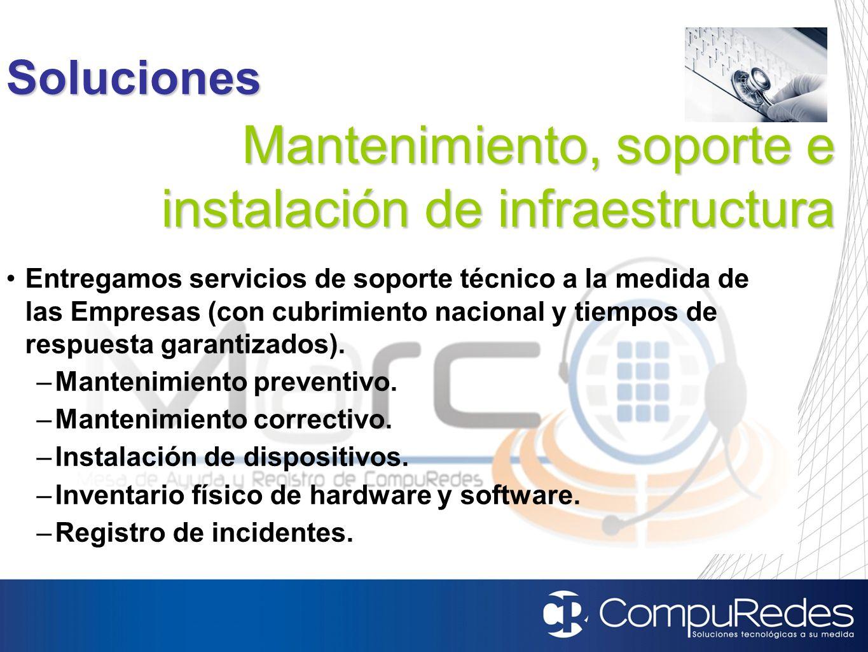 Mantenimiento, soporte e instalación de infraestructura