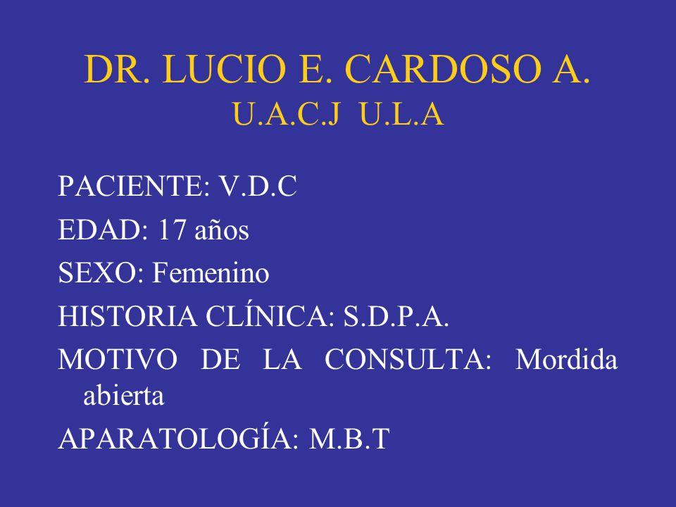 DR. LUCIO E. CARDOSO A. U.A.C.J U.L.A