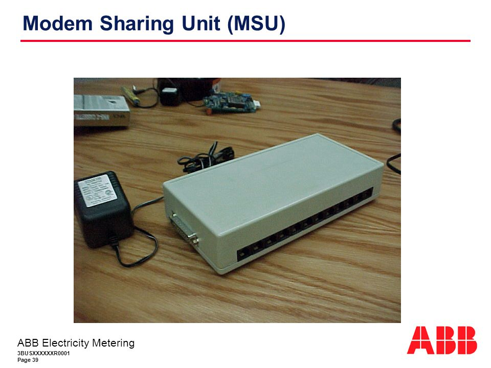 Modem Sharing Unit (MSU)