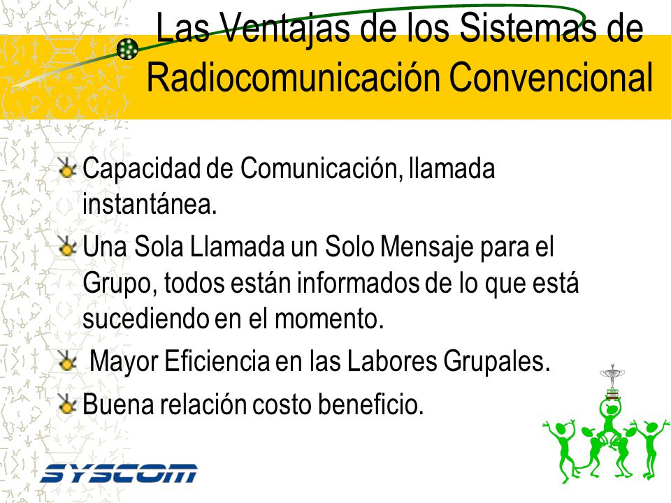 Las Ventajas de los Sistemas de Radiocomunicación Convencional