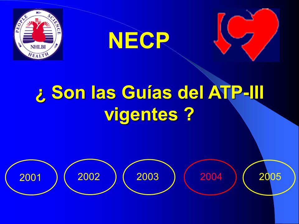 ¿ Son las Guías del ATP-III vigentes