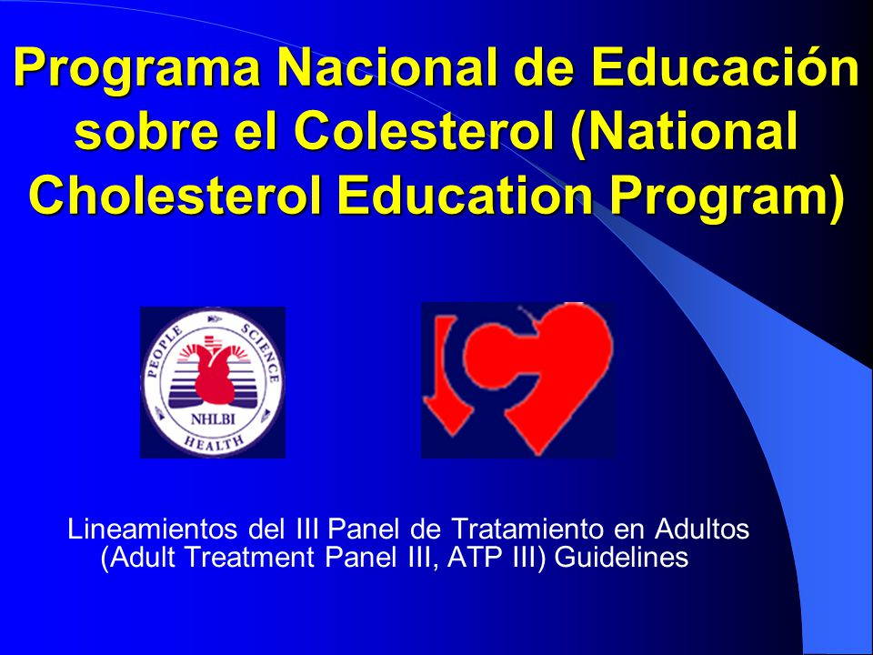 Programa Nacional de Educación sobre el Colesterol (National Cholesterol Education Program)