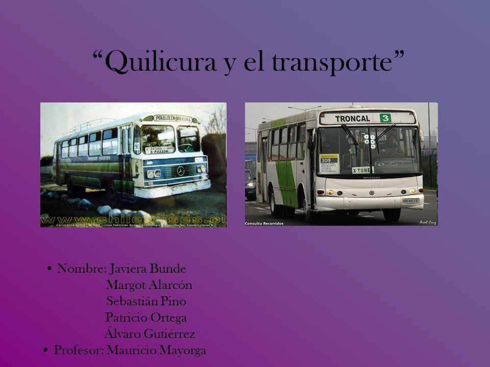 Quilicura y el transporte