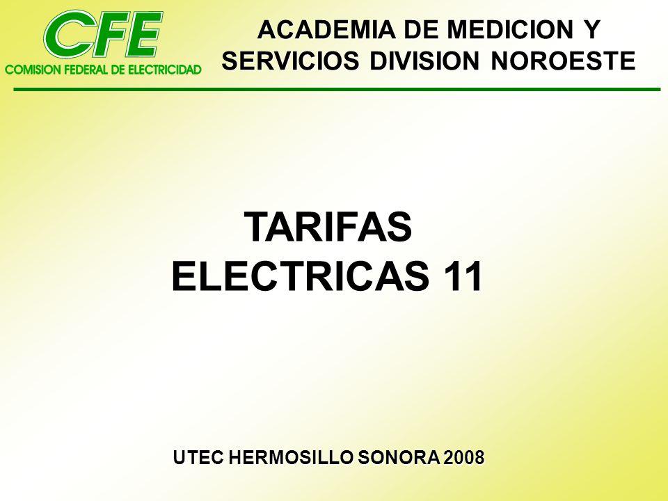 ACADEMIA DE MEDICION Y SERVICIOS DIVISION NOROESTE