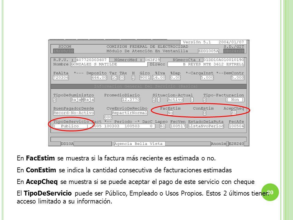 En FacEstim se muestra si la factura más reciente es estimada o no.