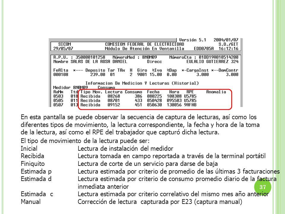 En esta pantalla se puede observar la secuencia de captura de lecturas, así como los diferentes tipos de movimiento, la lectura correspondiente, la fecha y hora de la toma de la lectura, así como el RPE del trabajador que capturó dicha lectura.