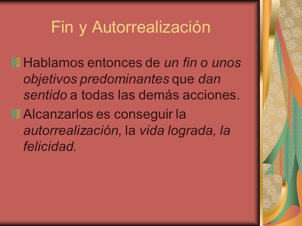 Fin y Autorrealización