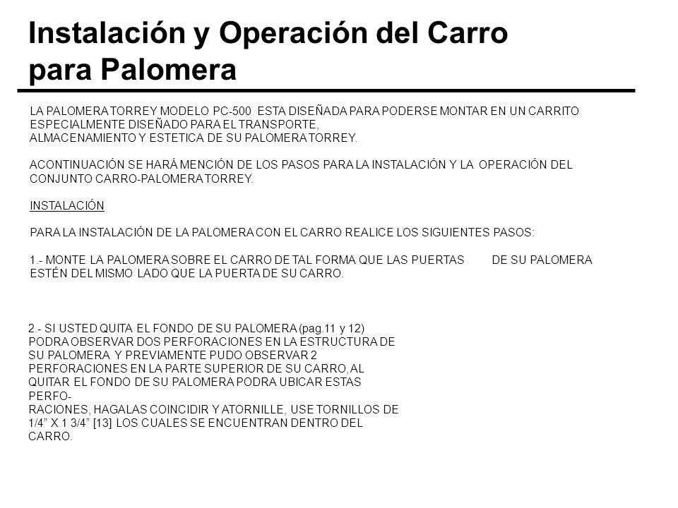 Instalación y Operación del Carro para Palomera