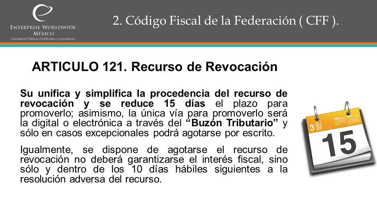 2. Código Fiscal de la Federación ( CFF ).