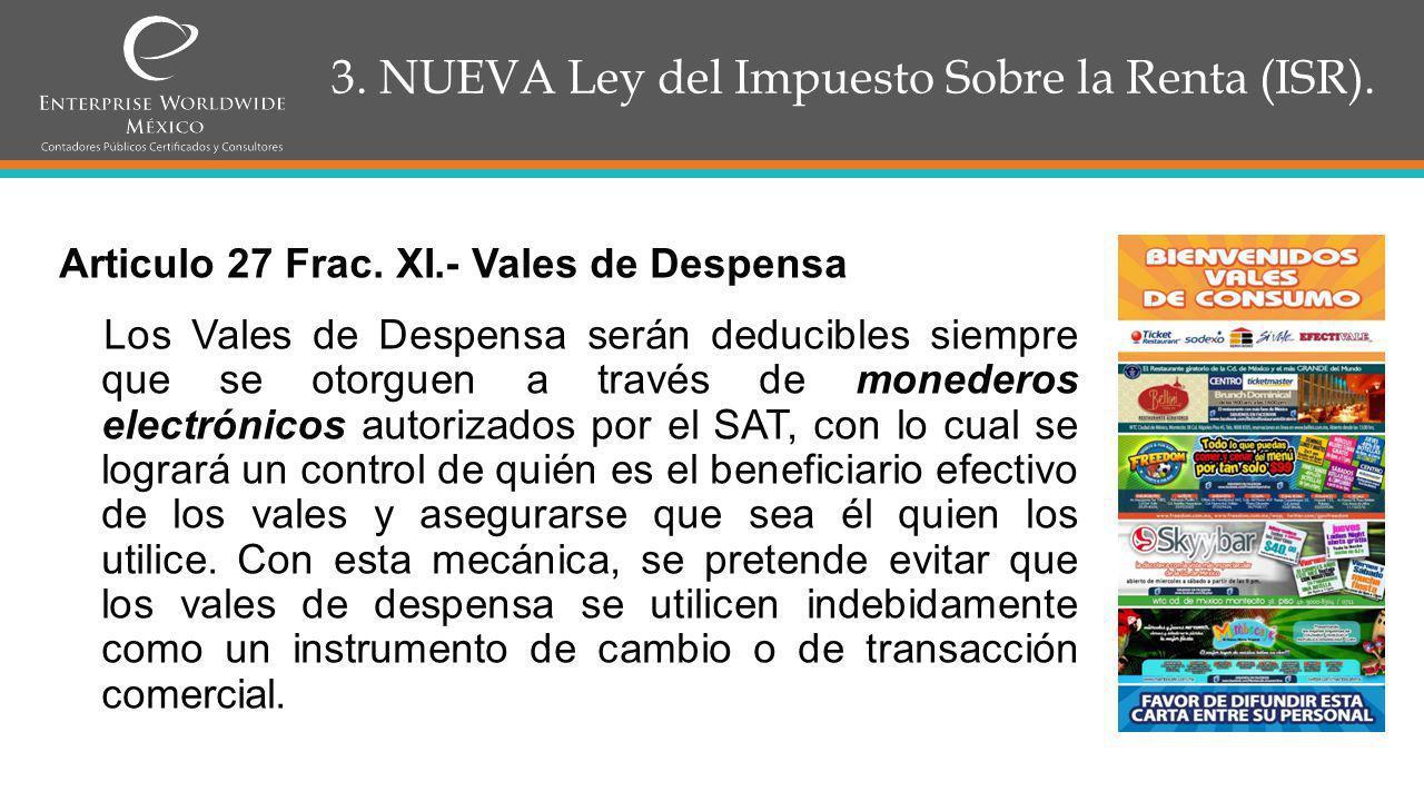 3. NUEVA Ley del Impuesto Sobre la Renta (ISR).