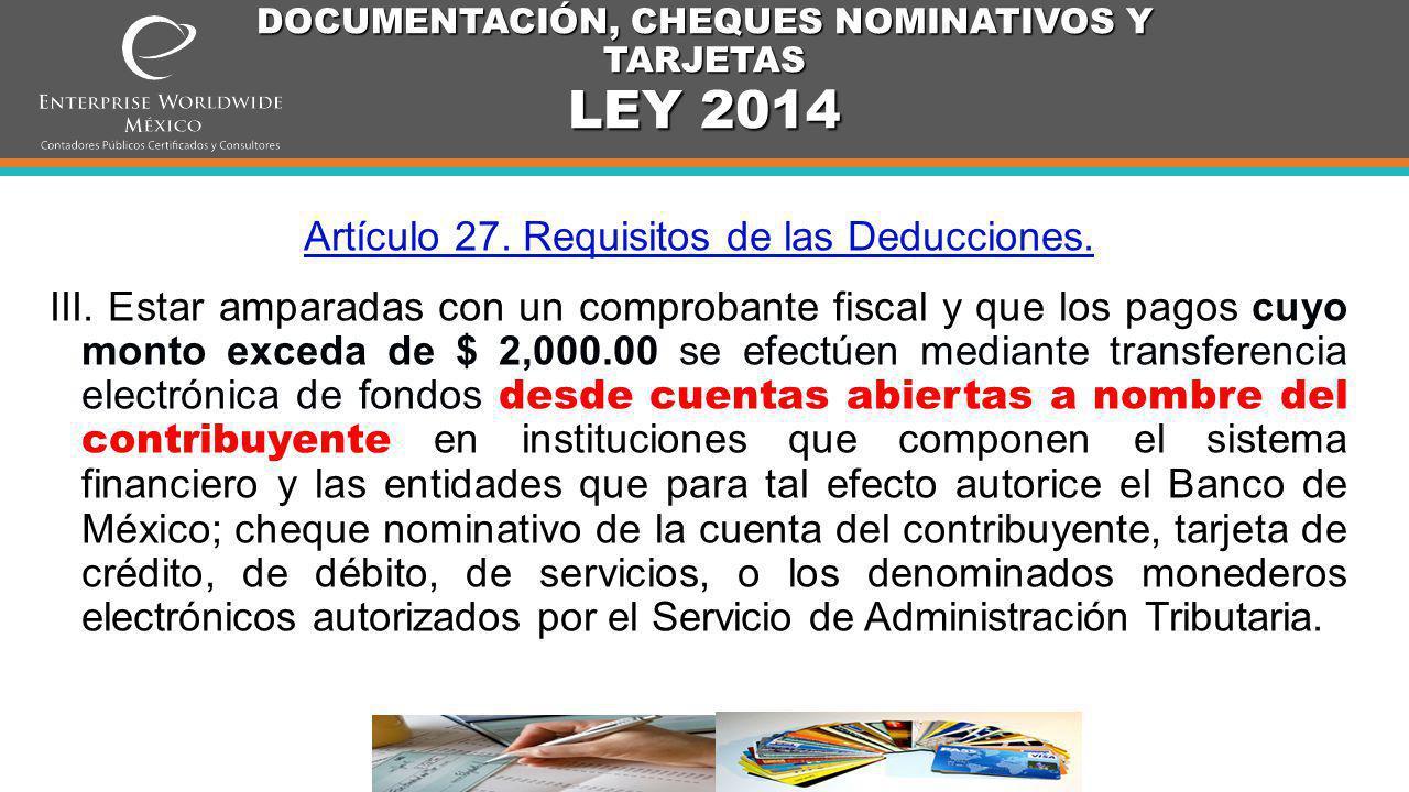DOCUMENTACIÓN, CHEQUES NOMINATIVOS Y TARJETAS LEY 2014