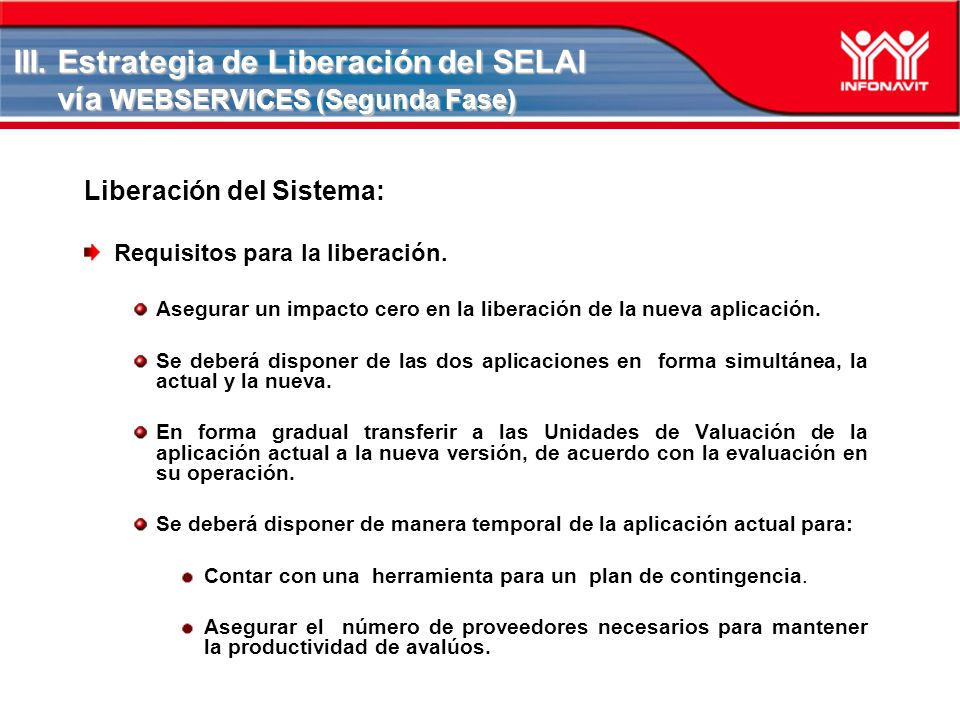 III. Estrategia de Liberación del SELAI vía WEBSERVICES (Segunda Fase)