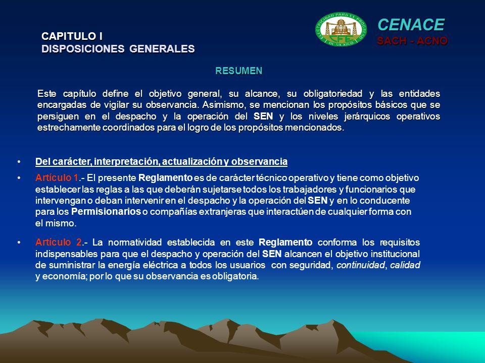 CENACE CAPITULO I DISPOSICIONES GENERALES SACH - ACNO