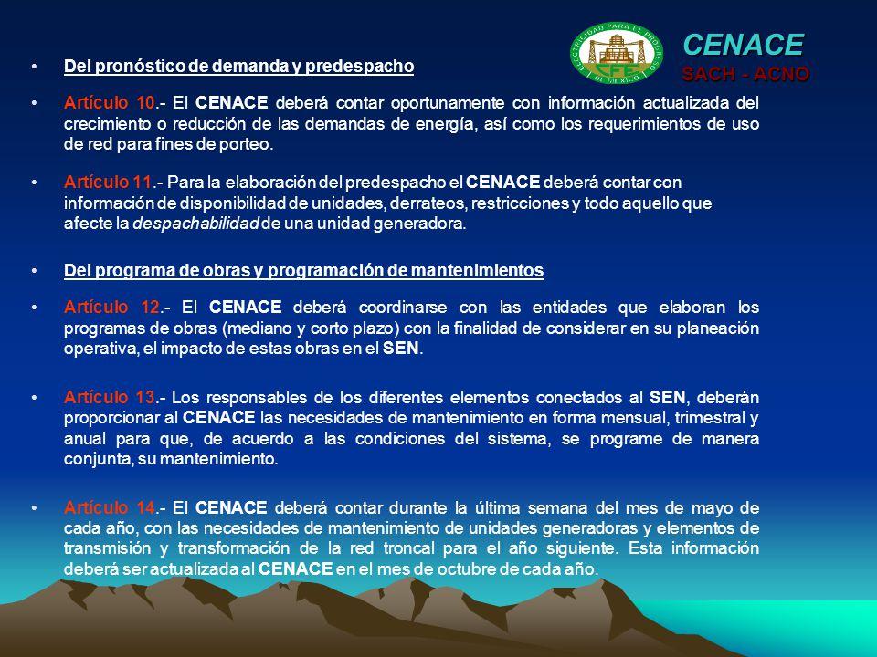 CENACE SACH - ACNO Del pronóstico de demanda y predespacho