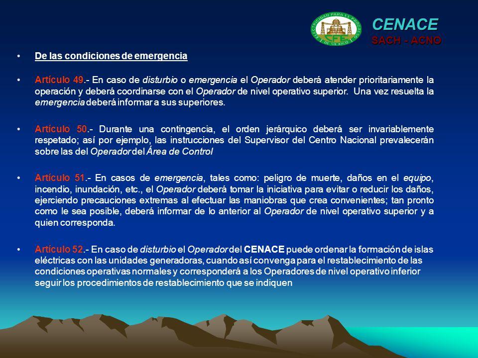 CENACE SACH - ACNO De las condiciones de emergencia