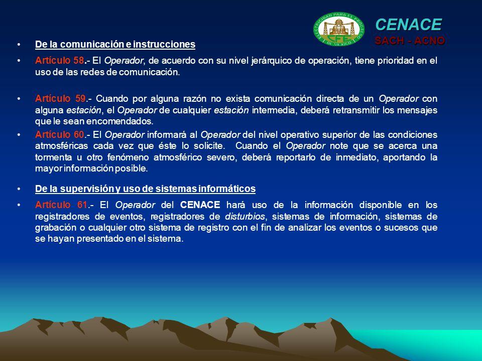 CENACE SACH - ACNO De la comunicación e instrucciones