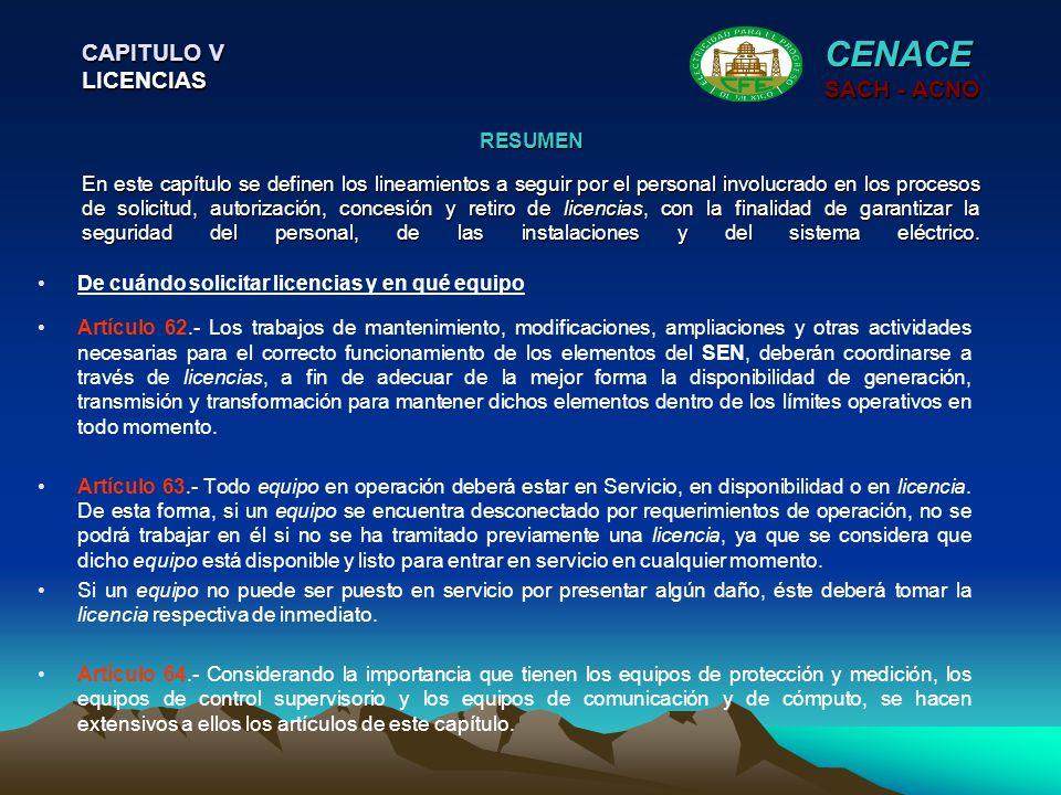 CENACE CAPITULO V LICENCIAS SACH - ACNO