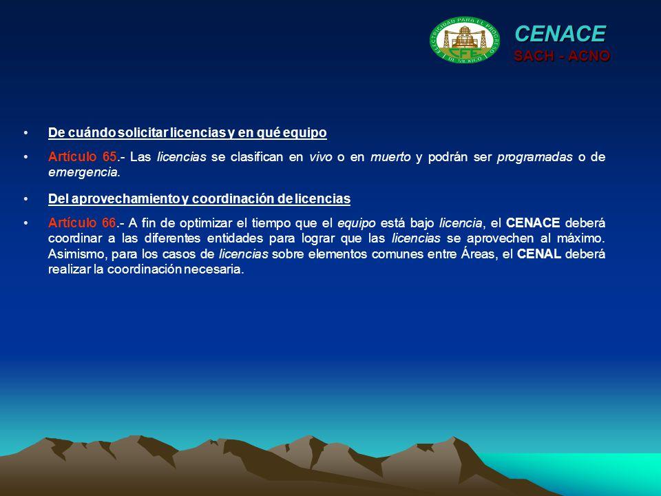 CENACE SACH - ACNO De cuándo solicitar licencias y en qué equipo