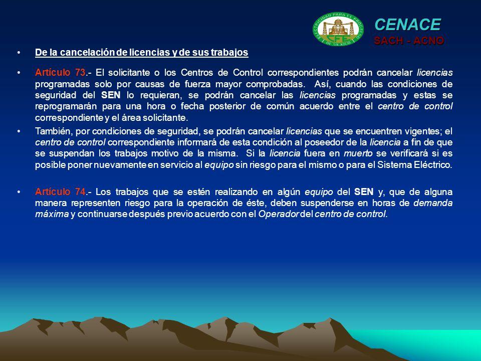 CENACE SACH - ACNO De la cancelación de licencias y de sus trabajos