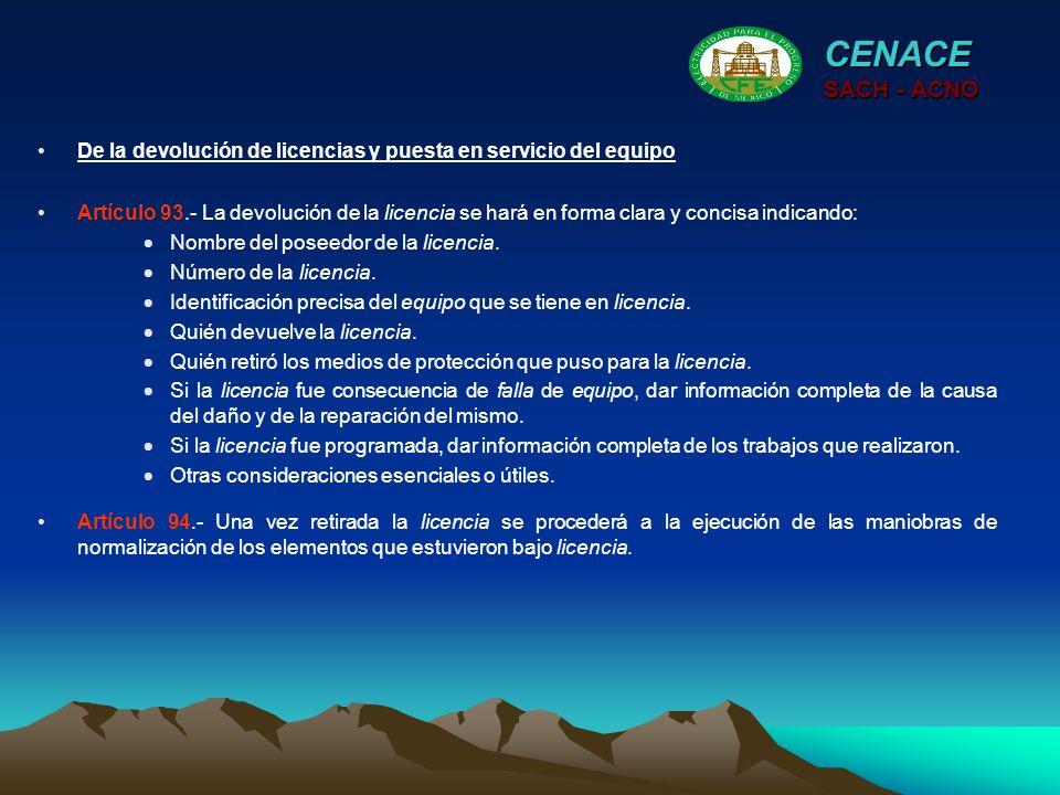CENACE SACH - ACNO. De la devolución de licencias y puesta en servicio del equipo.