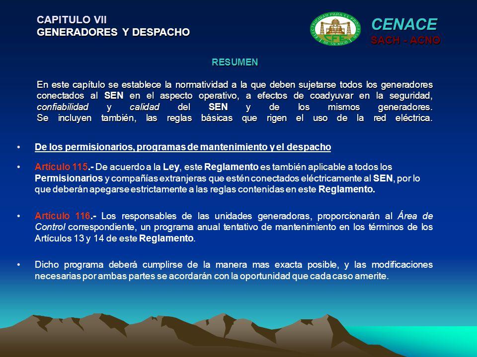 CENACE CAPITULO VII GENERADORES Y DESPACHO SACH - ACNO