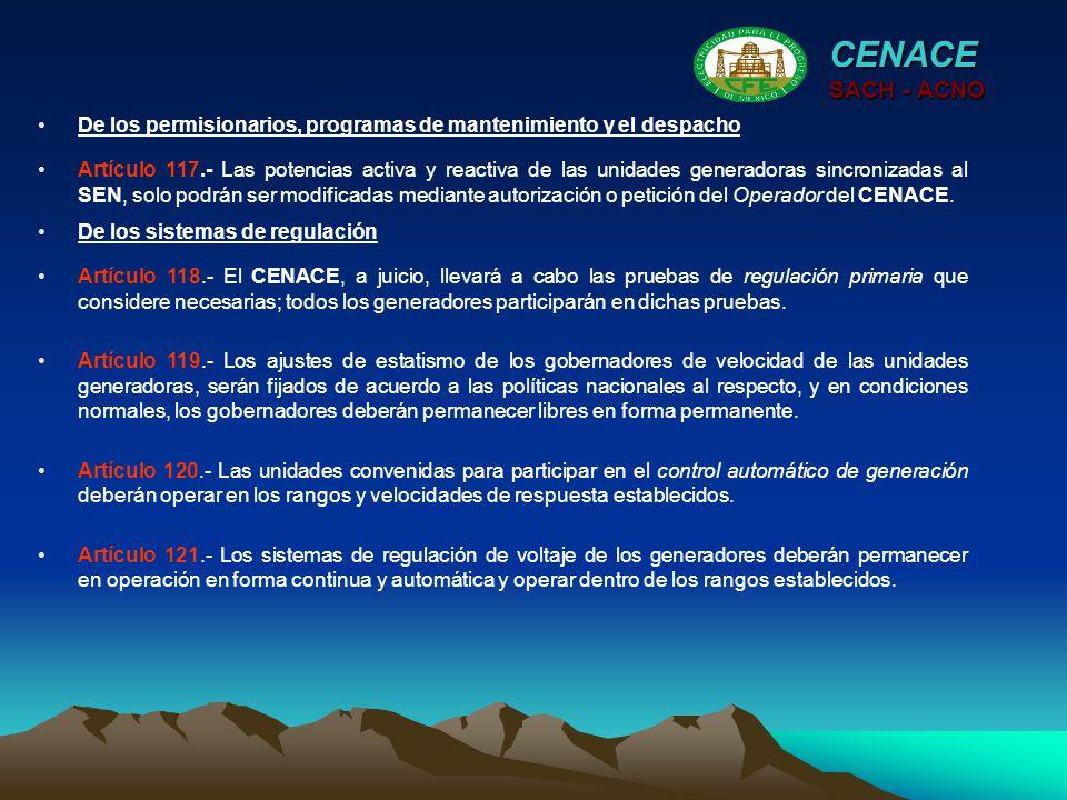 CENACE SACH - ACNO. De los permisionarios, programas de mantenimiento y el despacho.