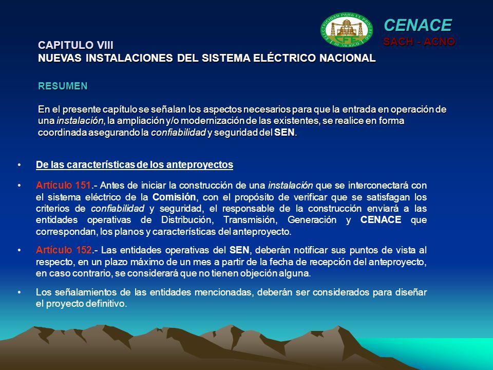 CENACE SACH - ACNO. CAPITULO VIII NUEVAS INSTALACIONES DEL SISTEMA ELÉCTRICO NACIONAL.