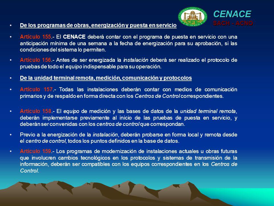 CENACE SACH - ACNO. De los programas de obras, energización y puesta en servicio.