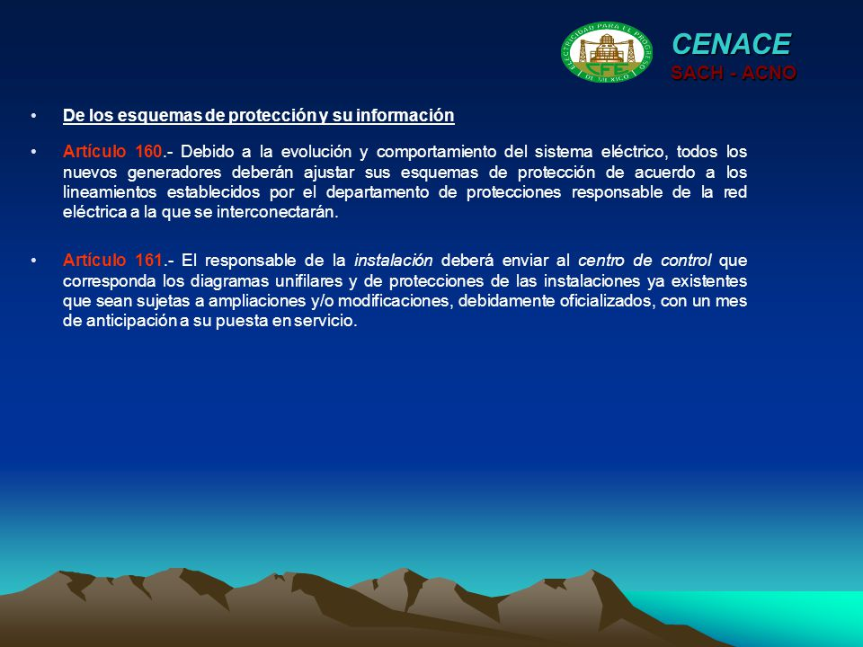 CENACE SACH - ACNO De los esquemas de protección y su información