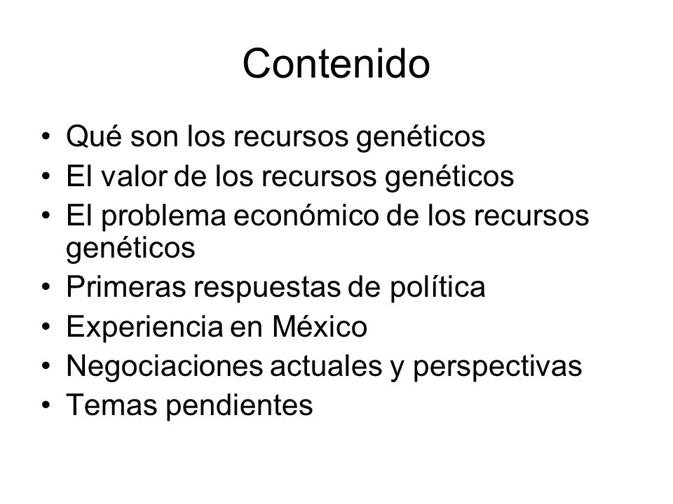 Contenido Qué son los recursos genéticos
