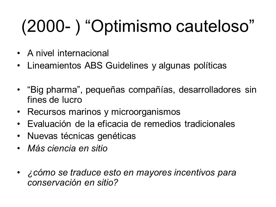 (2000- ) Optimismo cauteloso