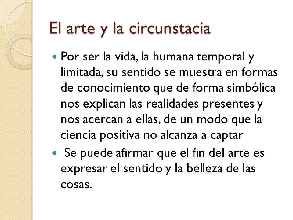 El arte y la circunstacia