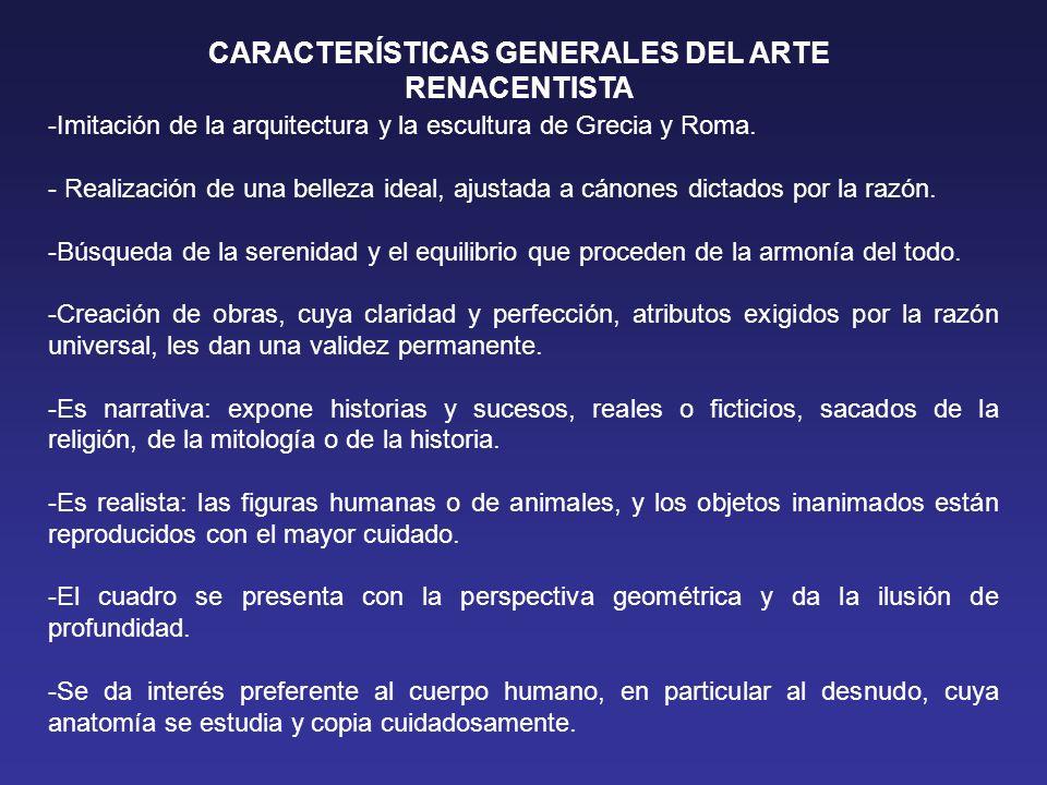 CARACTERÍSTICAS GENERALES DEL ARTE RENACENTISTA