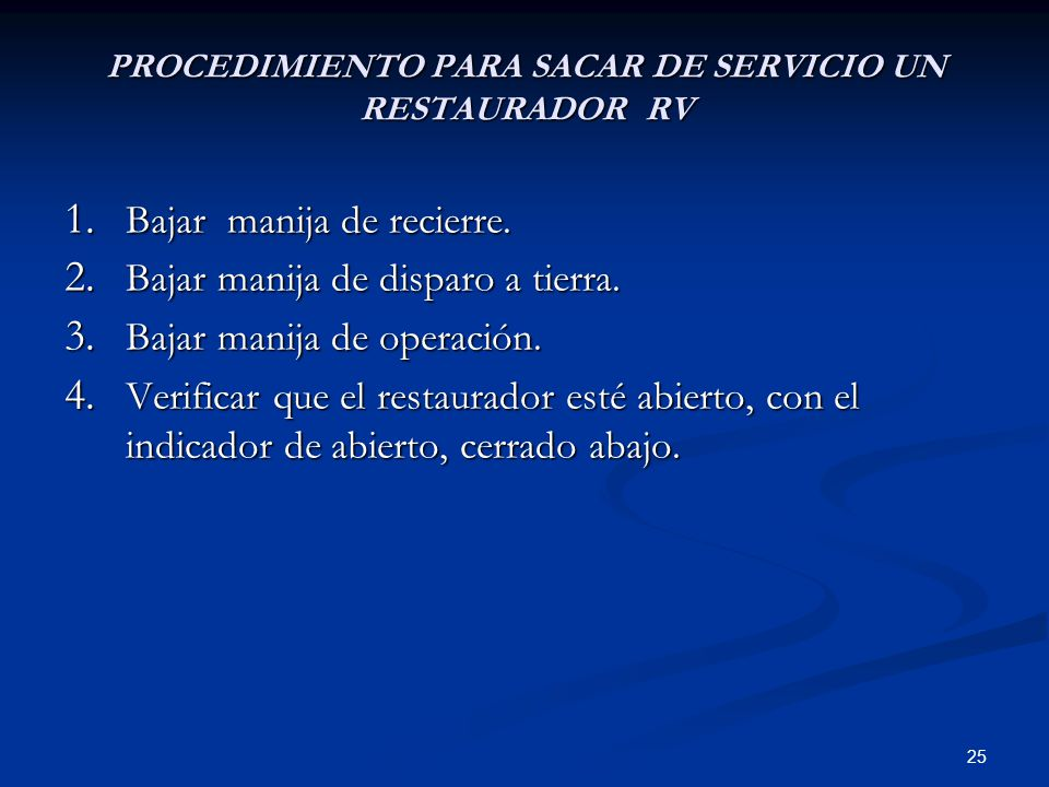 PROCEDIMIENTO PARA SACAR DE SERVICIO UN RESTAURADOR RV