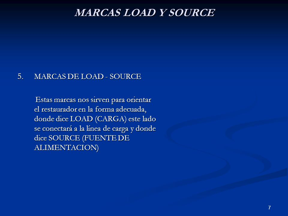 MARCAS LOAD Y SOURCE MARCAS DE LOAD - SOURCE
