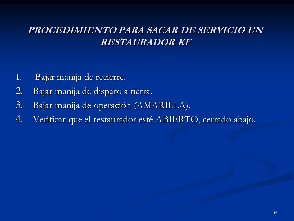 PROCEDIMIENTO PARA SACAR DE SERVICIO UN RESTAURADOR KF