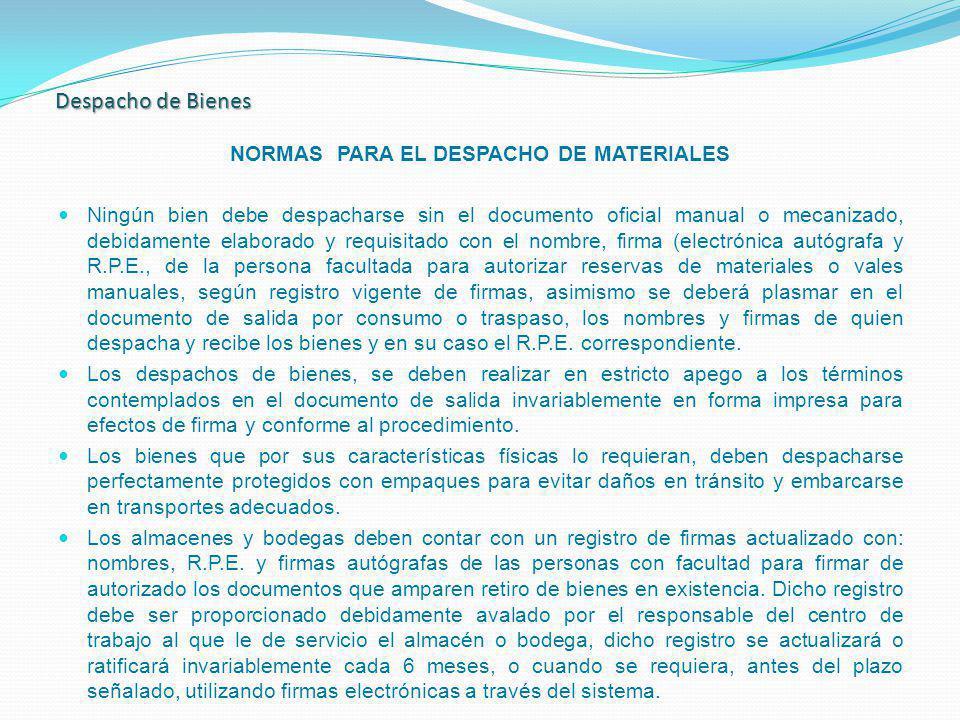 NORMAS PARA EL DESPACHO DE MATERIALES