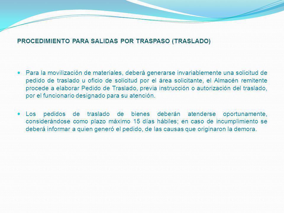 PROCEDIMIENTO PARA SALIDAS POR TRASPASO (TRASLADO)