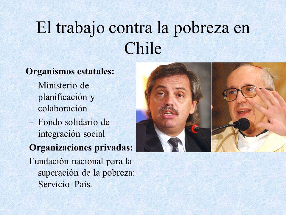 El trabajo contra la pobreza en Chile