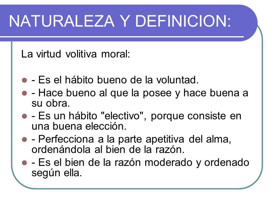 NATURALEZA Y DEFINICION: