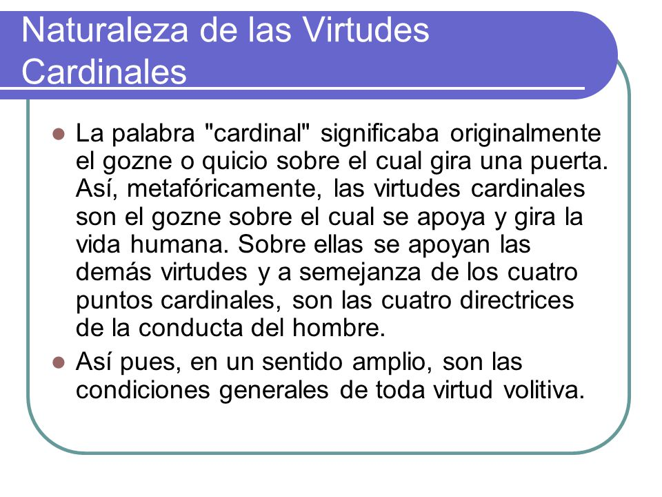 Naturaleza de las Virtudes Cardinales