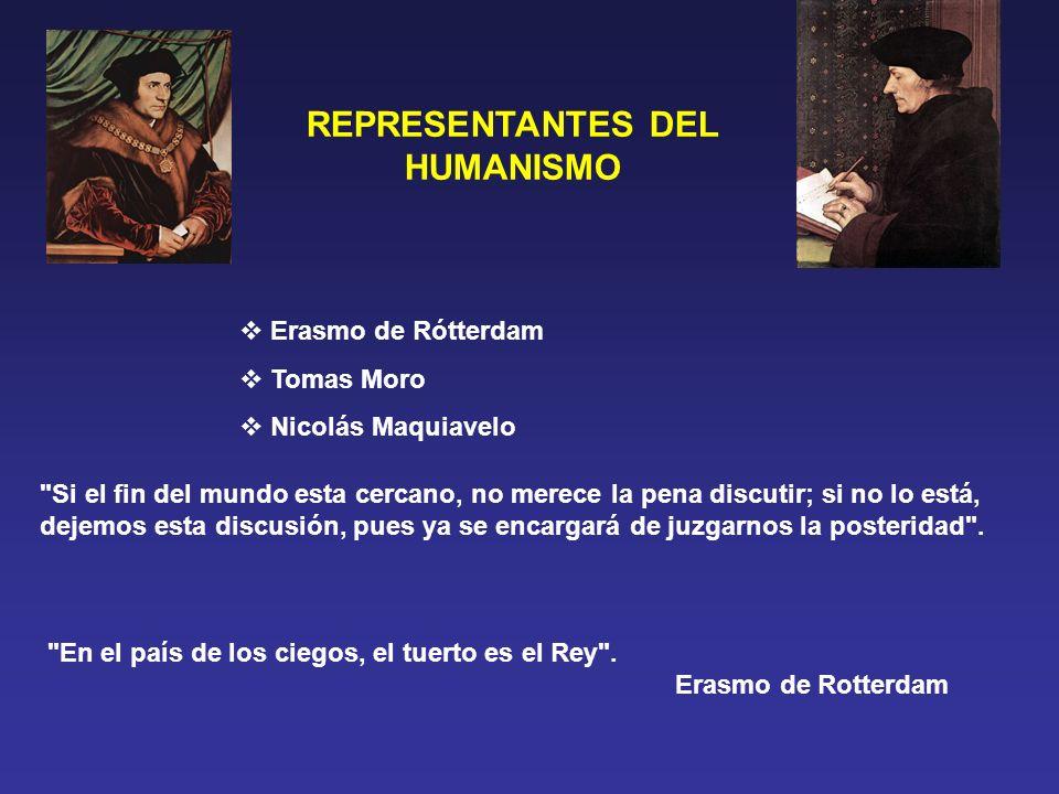 REPRESENTANTES DEL HUMANISMO