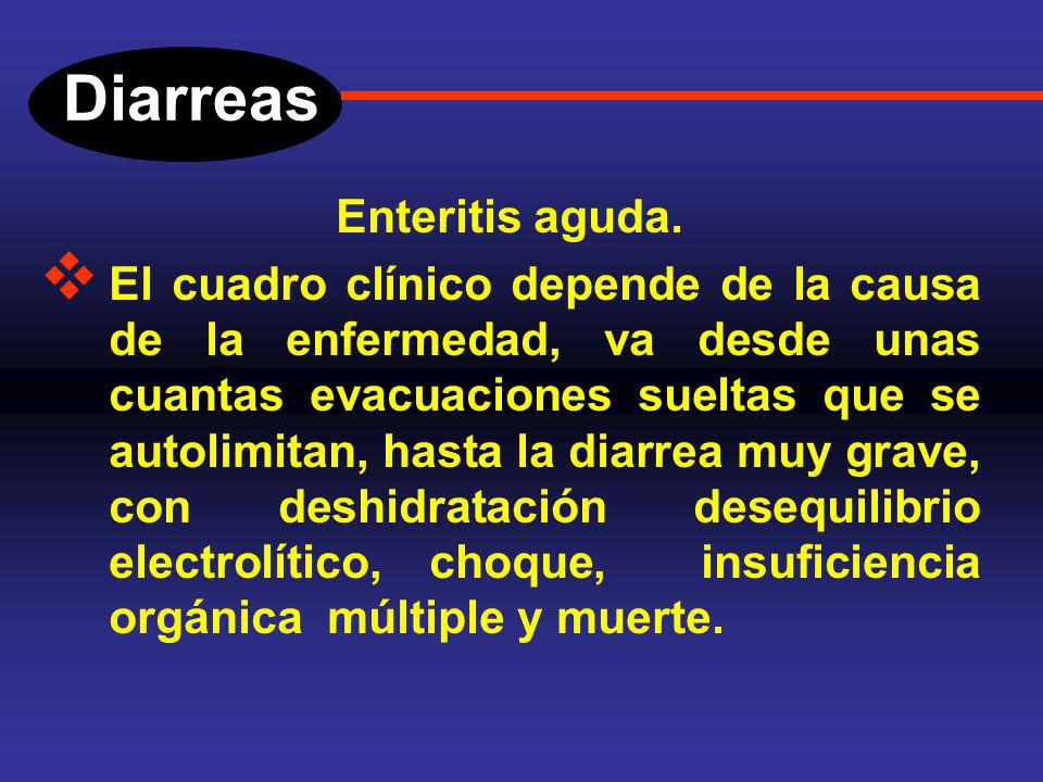 Diarreas Enteritis aguda.