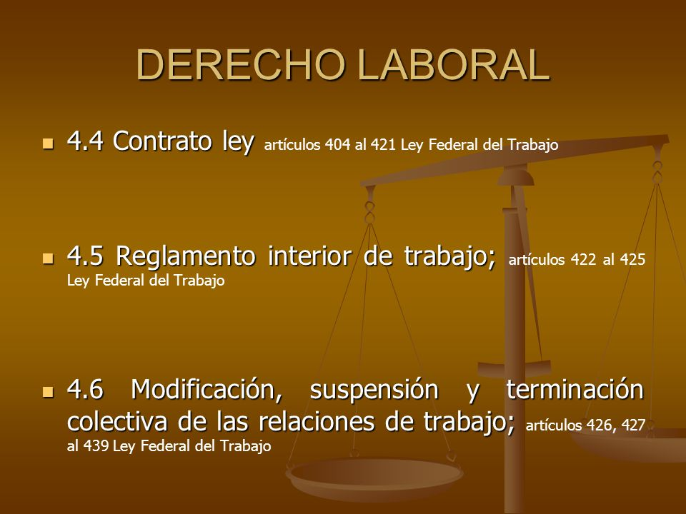DERECHO LABORAL 4.4 Contrato ley artículos 404 al 421 Ley Federal del Trabajo.