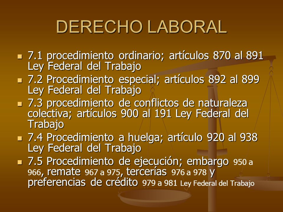 DERECHO LABORAL 7.1 procedimiento ordinario; artículos 870 al 891 Ley Federal del Trabajo.