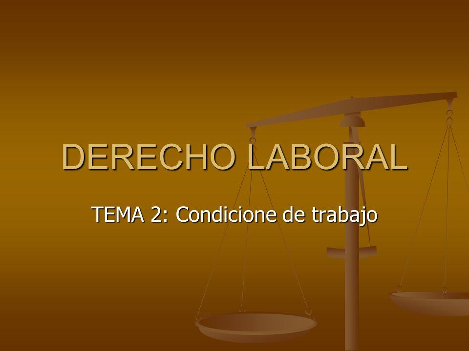 TEMA 2: Condicione de trabajo