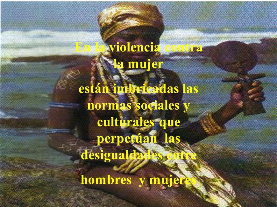 En la violencia contra la mujer