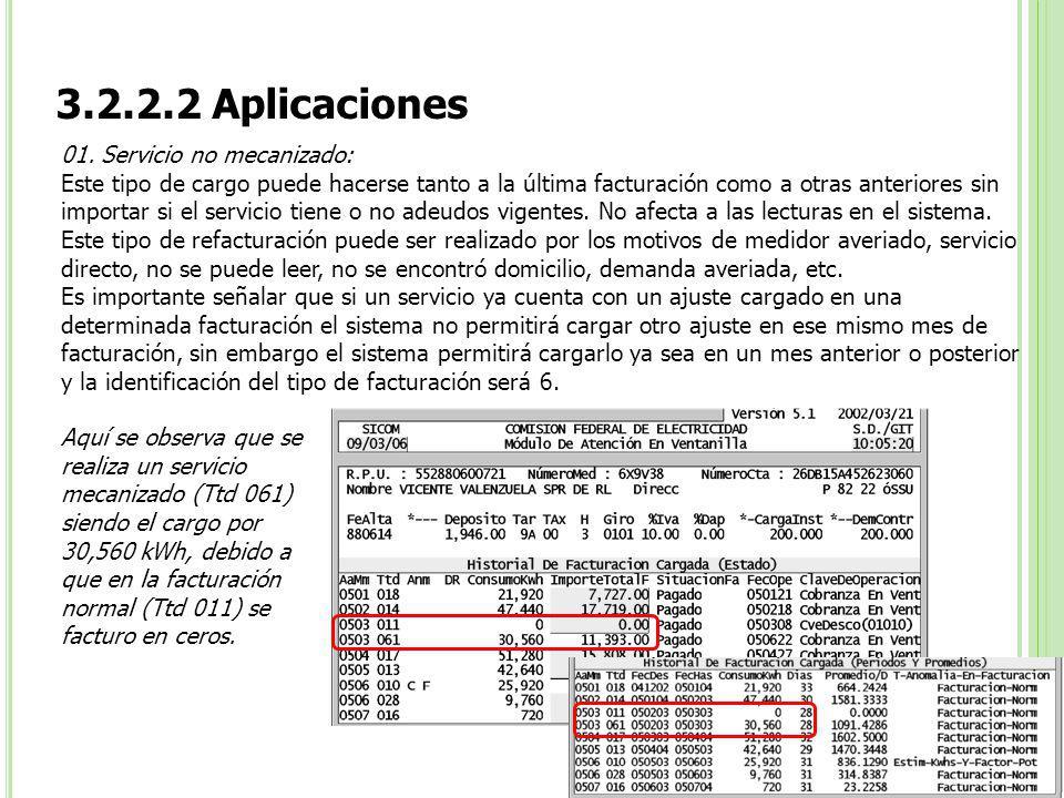 3.2.2.2 Aplicaciones 01. Servicio no mecanizado: